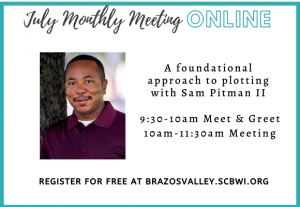 Plotting with Sam Pitman II, July Monthly Meeting
