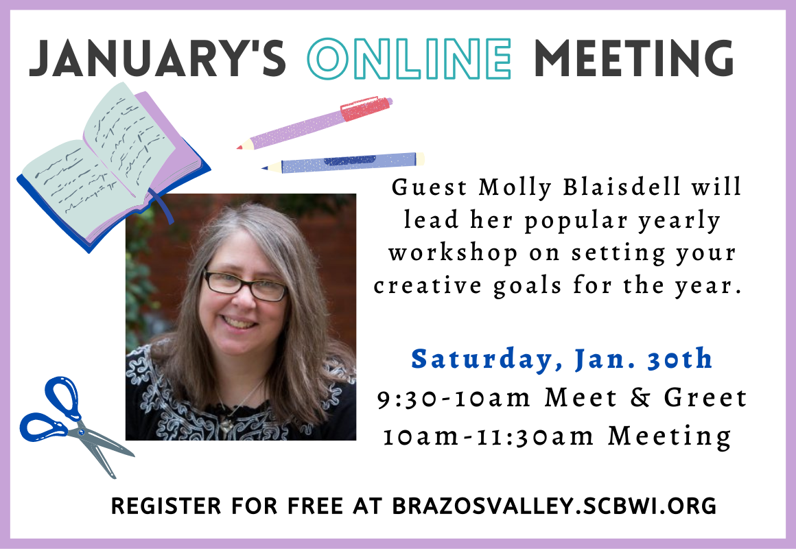 Creative goals with Molly Blaisdell - Brazos Valley SCBWI Jan 2021