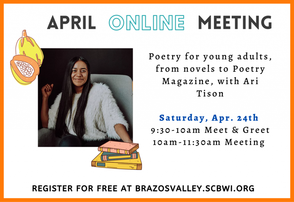 April Brazos Valley SCBWI meeting with poet Ari Tison, April 24th, 10-11am